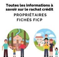 Les informations à savoir sur le rachat crédit pour des propriétaires fichés FICP