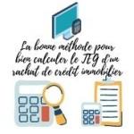 Méthode pour bien calculer le TEG d'un rachat de crédit immobilier